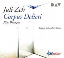 Corpus Delicti. Ein Prozess - Helene Grass, Juli Zeh
