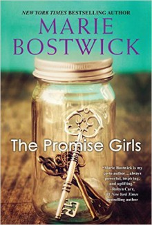 The Promise Girls - Marie Bostwick