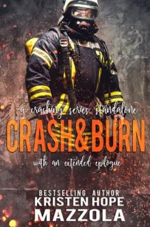 Crash & Burn - Kristen Hope Mazzola