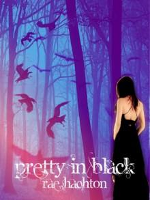 Pretty In Black - Rae Hachton