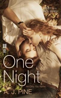 One Night - A.J. Pine