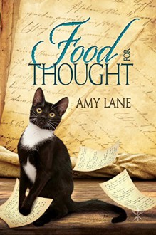 Food for Thought (Tales of the Curious Cookbook) - Amy Lane