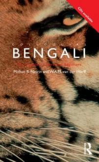 Colloquial Bengali - Mithun B. Nasrin