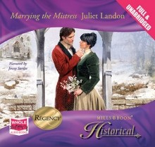 Marrying The Mistress - Juliet Landon, Jenny Sterlin