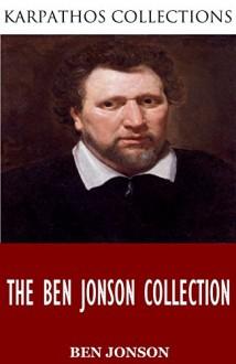 The Ben Jonson Collection - Ben Jonson