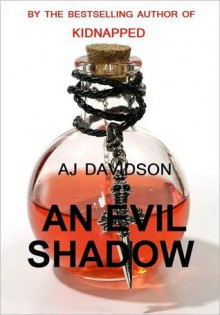An Evil Shadow - A.J. Davidson