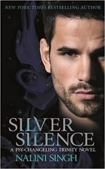 Sliver Silence - Nalini Singh