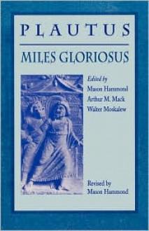 Miles Gloriosus - Miles Gloriosus, Miles Gloriosus