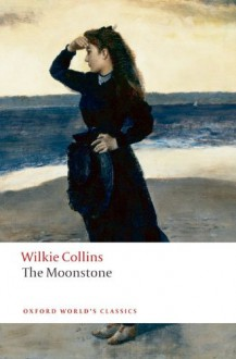 The Moonstone - John Sutherland, Wilkie Collins