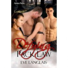 Defying Pack Law (Pack, #1) - Eve Langlais