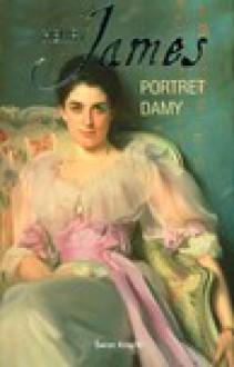 Portret damy - Henry James, Skibniewska Maria