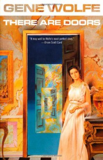 There Are Doors - Gene Wolfe