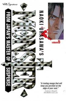 Naoki Urasawa's Monster, Volume 5: After the Carnival - Naoki Urasawa, 浦沢 直樹, Hirotaka Kakiya