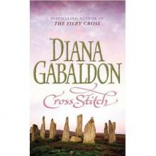 Cross Stitch (Outlander 1) - Diana Gabaldon