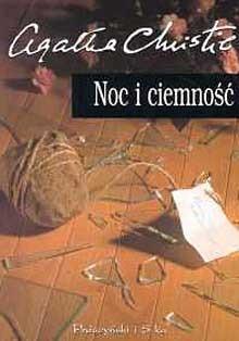 Noc i ciemność - Anna Mencwel,Agatha Christie
