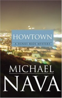 Howtown - Michael Nava