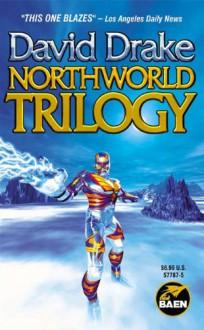 Northworld Trilogy - David Drake