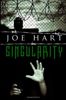 Singularity - Joe Hart