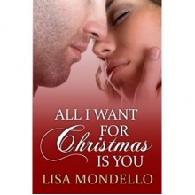 All I Want for Christmas is You (Fate with a Helping Hand, #1) - Lisa Mondello