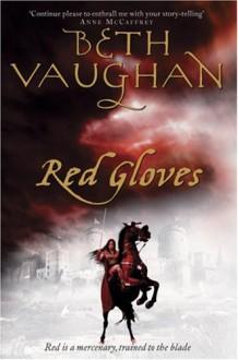 Red Gloves - Elizabeth Vaughan
