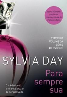 Para sempre sua (Portuguese Edition) - Sylvia Day, Alexandre Boide