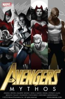 Avengers: Mythos - Paul Jenkins, Roberto Aguirre-Sacasa, Adam Glass, Mike Benson