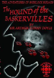 The Hound Of The Baskervilles: By Arthur Conan Doyle - Arthur Conan Doyle