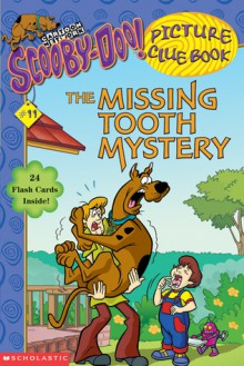 The Missing Tooth Mystery - Maria S. Barbo, Duendes del Sur