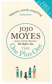 The One Plus One: Free Ebook Sampler - Jojo Moyes
