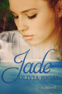 Jade - Olivia Rigal