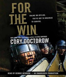 For the Win (Audio) - Cory Doctorow, George Newbern