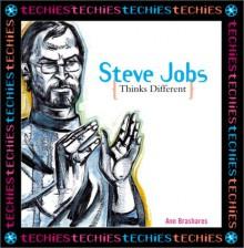 Steve Jobs: Thinks Different - Ann Brashares