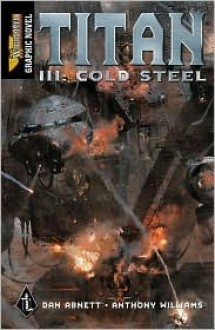 Titan III: Cold Steel (Warhammer 40,000) - Dan Abnett