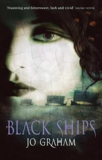 Black Ships - Jo Graham