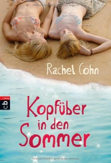 Kopfüber in den Sommer (Steps, #1-2) - Rachel Cohn