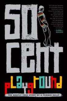 Playground by 50 Cent [Razorbil,2011] (Hardcover) -