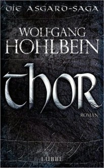 Thor - Wolfgang Hohlbein