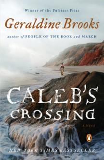 Caleb's Crossing - Geraldine Brooks