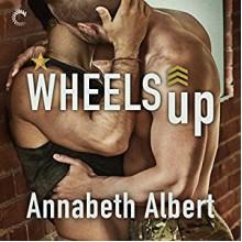 Wheels Up - Annabeth Albert, Greg Boudreaux