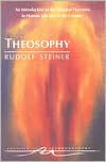 Theosophy (Creeger,Translation) - Rudolf Steiner, Catherine E. Creeger (Translator)