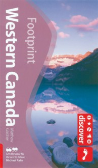 Discover Western Canada - Matthew Gardner, Alison Bigg