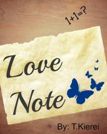 Love Note - T. Kierei