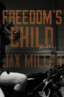Freedom's Child - Jax Miller