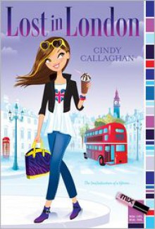 Lost in London - Cindy Callaghan