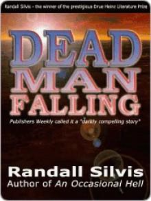Dead Man Falling - Randall Silvis