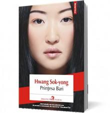 Printesa Bari (Romanian Edition) - Hwang Sok-yong