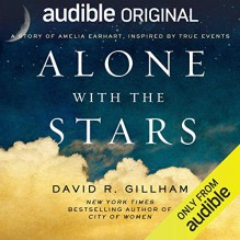 Alone With The Stars - David R. Gillham