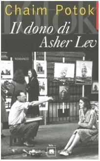 Il dono di Asher Lev (Brossura) - Chaim Potok