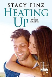Heating Up - Stacy Finz