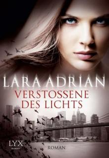 Verstoßene des Lichts - Lara Adrian